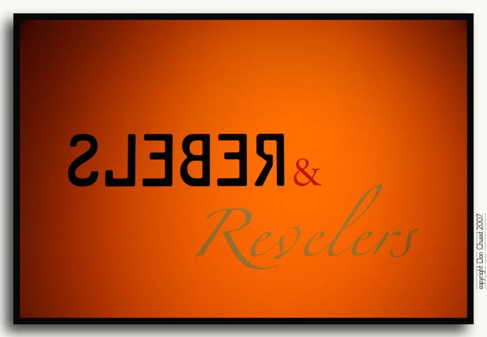 Rebels & Revelers