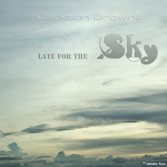 Jackson Browne : Late for the Sky
