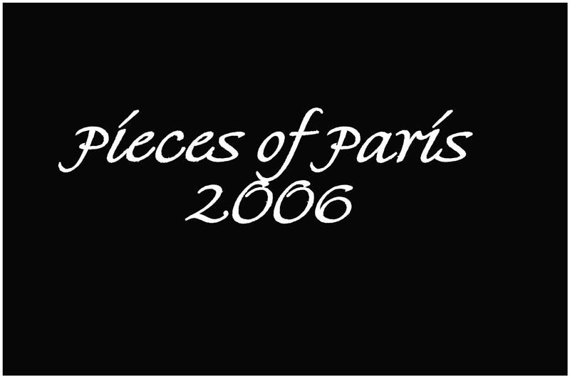 Pieces of Paris 2006