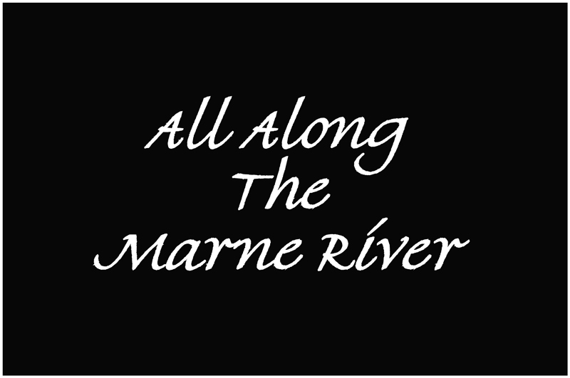 All along the Marne river