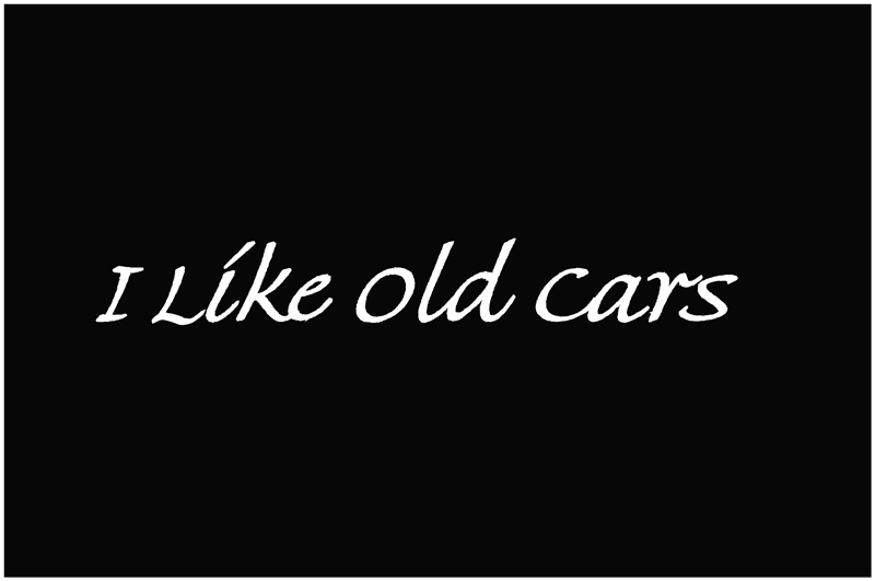 I like old cars