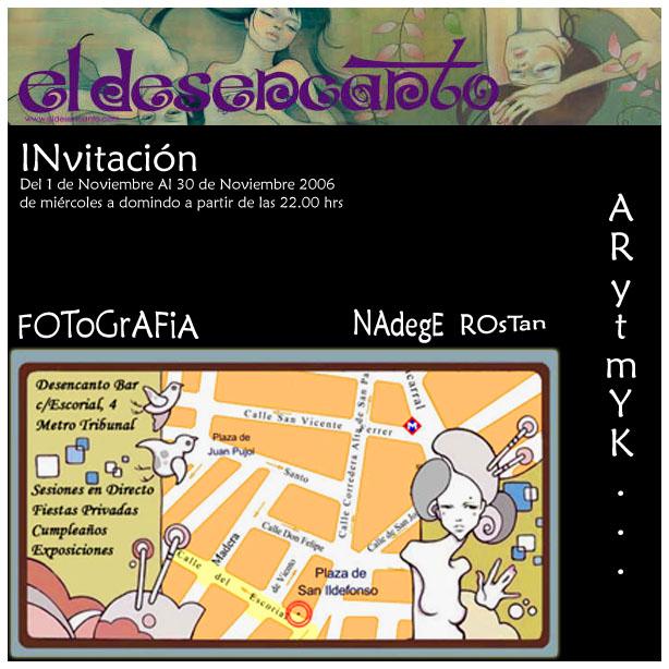 Exhibition El Desencanto   Noviembre 2006