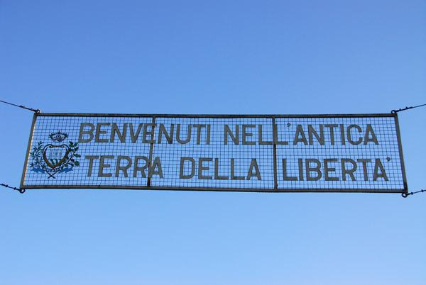 Benvenuti Nell Antica Terra Della Liberta - San Marino border