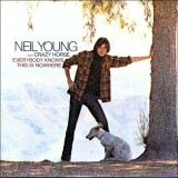 'Everybody Knows This Is Nowhere' ~ Neil Young (Vinyl Album & CD)