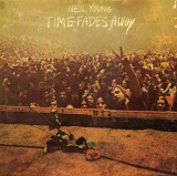 'Time Fades Away' ~ Neil Young (Vinyl Album)