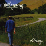 'Old Ways' ~ Neil Young (CD)