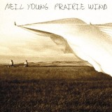 'Prairie Wind' ~ Neil Young (CD)
