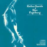 'Netherlands' ~ Dan Fogelberg (Vinyl Album & CD)