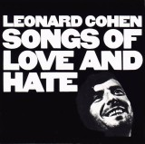 'Songs of Love and Hate' ~ Leonard Cohen (CD)