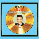 'Elvis' Gold Records Volume 3'