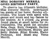 Shown above is an article printed in the Lincoln paper, celebrating the fifteenth birthday of Dorothy Mae Merrill. It was printed 18 October 1933.