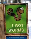 I Got Worms
