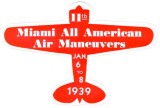 1939 - sticker for the Miami All American Air Maneuvers at Miami Municipal Airport