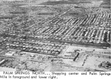 Early 1964 - aerial view of Palm Springs Village shopping center, Palm Springs Mile and Palm Springs (with text)