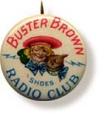 Buster Brown Shoes Radio Club
