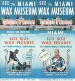 1960's - the Miami Wax Museum on Biscayne Boulevard
