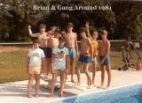 Brian & Gang Around 1981