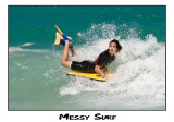 Messy Surf