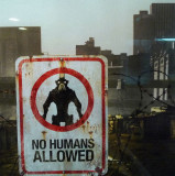 no humans allowed...
