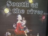 South of the river...