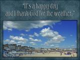 'It's a happy day' slide from the new Weymouth series