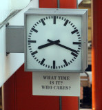 What time is it? Who cares?