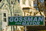 Gossman For Mayor  ~  November 1