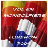 LUBERON 2009 - Balade en Mongolfière
