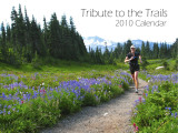 2010 Calendar - Tribute to the Trails