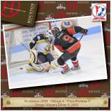 16 octobre 2009  Trois-Rivières 3 - Vikings 4 (SO)