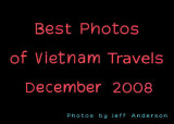 Best Photos of Vietnam Travels (December 2008)