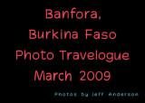 Banfora, Burkina Faso (March, 2009)