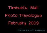 Timbuktu, Mali (February - March 2009)