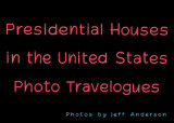 Presidential Houses in the United States