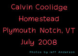 Calvin Coolidge Homestead, Plymouth Notch, VT (July 2008)