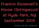 Franklin Roosevelt's House (Springwood) at Hyde Park, NY (Sept. 2009)