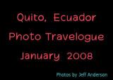 Quito, Ecuador (January 2008)