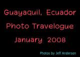 Guayaquil, Ecuador (January 2008)
