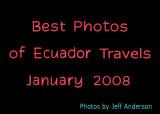 Best Photos of Ecuador Travels (January 2008)