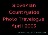 Slovenian Countryside (April 2003)