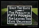Make sure you shut the gate...