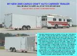 2005 CARGO CRAFT AUTO AND MOTORCYCLE CARRIER TRAILER