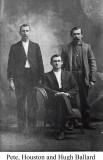 Pete, Houston & Hugh Ballard