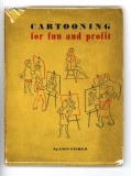Cartooning for Fun and Profit (1945) (inscribed)