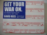 Get Your War On -- the definitive account of the war on terror, 2001-2008 (2008) (inscribed with original drawings)