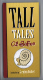 Tall Tales (2008) (inscribed)