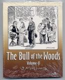 The Bull of the Woods Volume 6