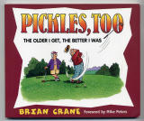 Pickles, Too (1999) (inscribed with original drawing)