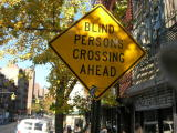 Blind Persons Crossing Ahead (New York City)