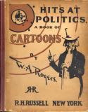 Hits at Politics (1899, 12 x 15)